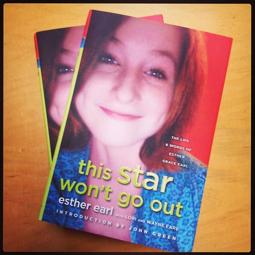 This Star Wont Go Out The Life and Words of Esther Grace Earl