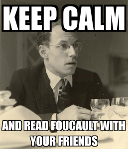 keep-calm-and-read-foucault-with-your-friends-1