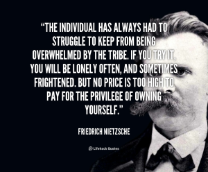 quote-Friedrich-Nietzsche-the-individual-has-always-had-to-struggle-41452
