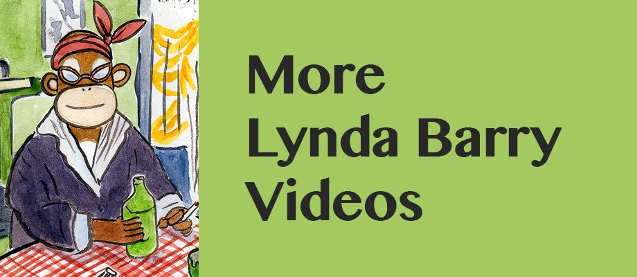In Conversation with Lynda Barry