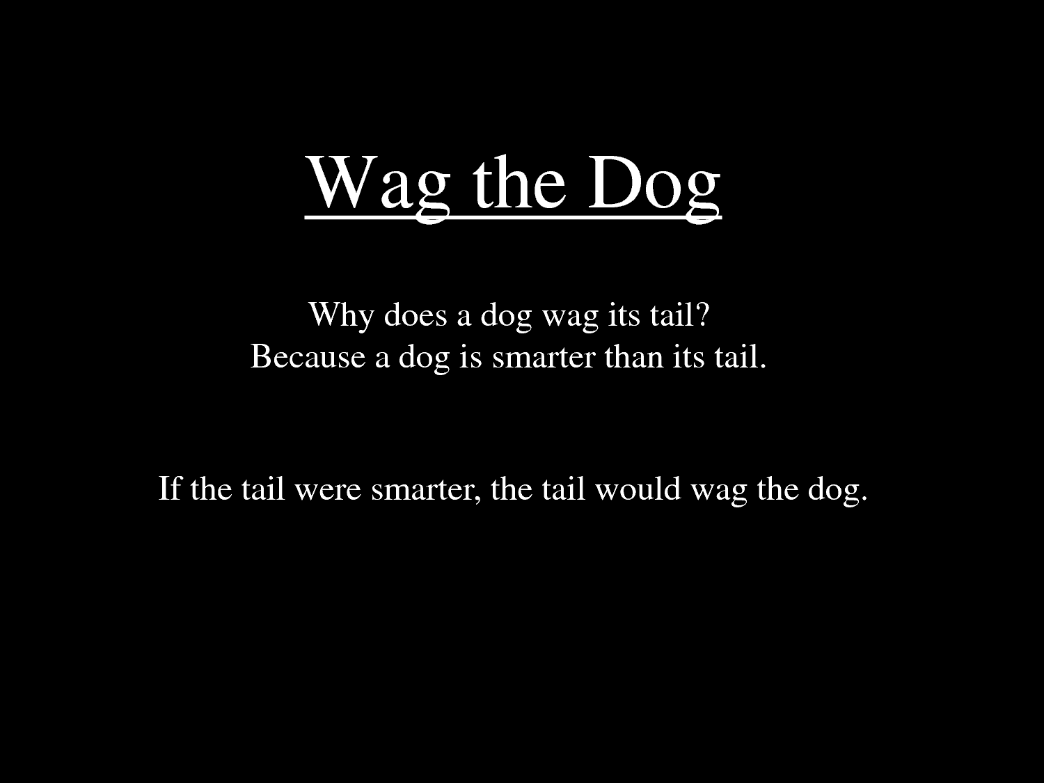 The Tail That Wags The Dog Movie