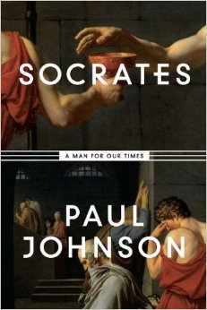 Rough going w/ Paul Johnson, Socrates: A Man for Our Time