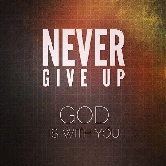 """Never Giving Up Quotes: Core Values – """"Never Give Up"""""""