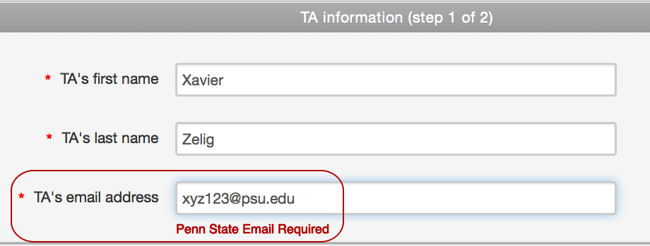 TA name info and e-mail. Penn State e-mail is required.
