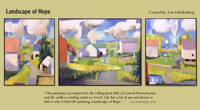"""""""Landscape of Hope"""" created by: Lou Schellenberg """"This painting was inspired by the rolling farm hills of Central Pennsylvania and the endless winding roads we travel. Life has a lot of ups and downs so that is why I titled this painting, Landscape of Hope."""""""