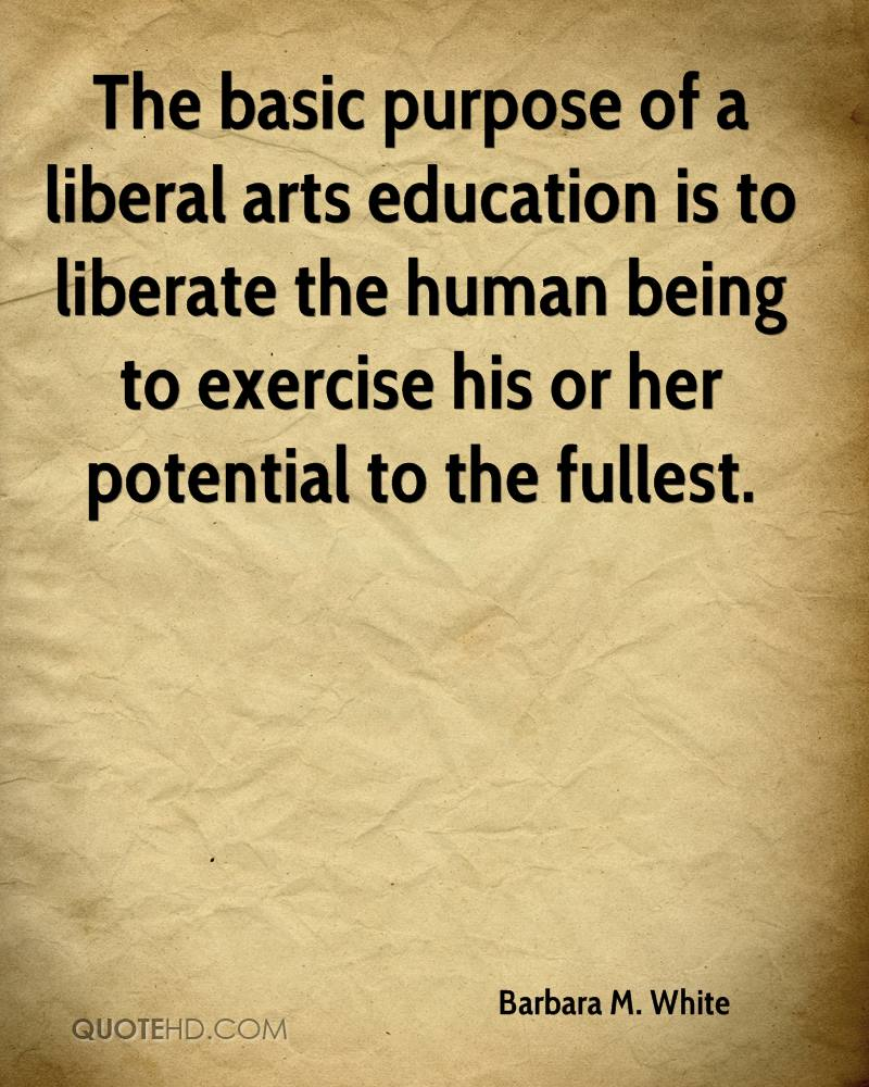 Significance Of The Liberal Arts Liberate Arts