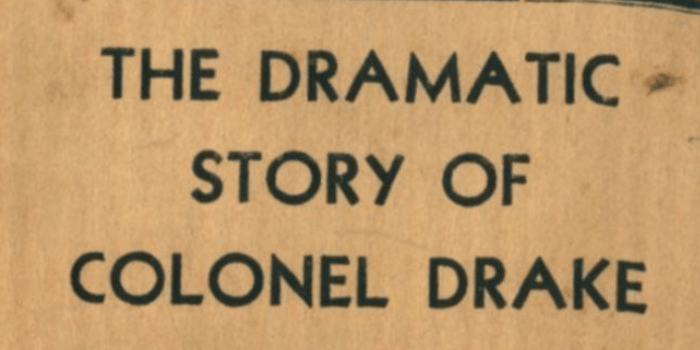 Cover of The Dramatic Story of Colonel Drake