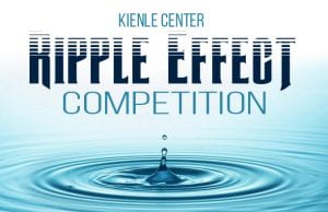 Kienle Center Ripple Effect Competition