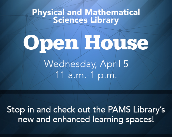 promotional graphic for physical and mathematic sciences open house