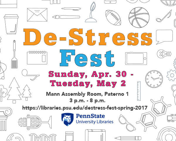 promotional graphic for De-Stress Fest April 30-May at the University Park Library locations.