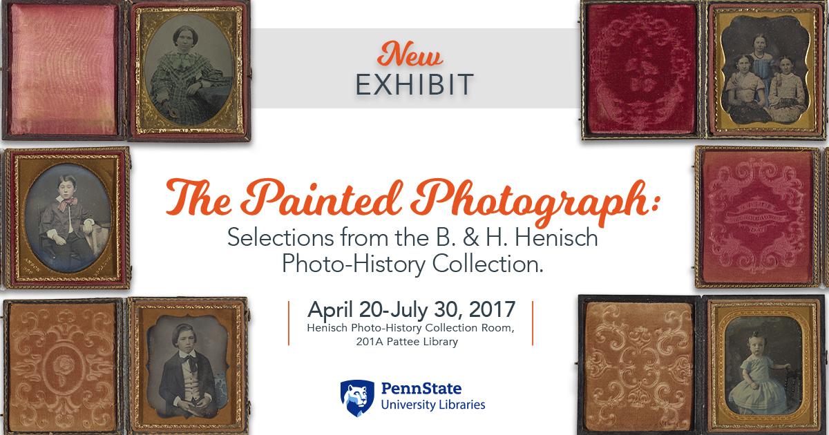 graphic illustration with exhibit title and examples of painted photographs from the 19th and 20th centuries