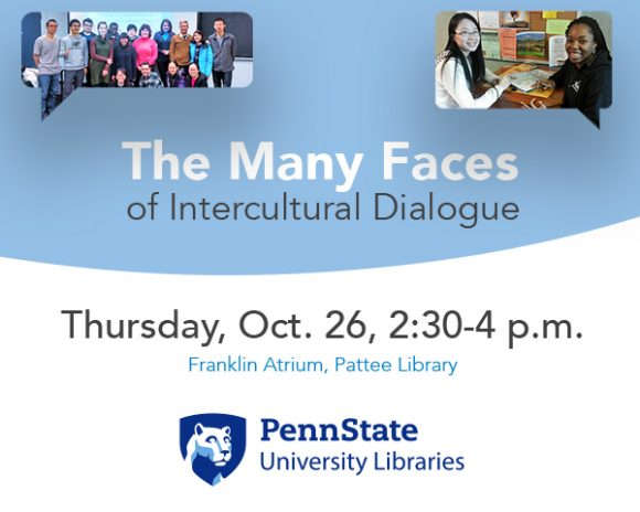 The Many Faces of Intercultural Dialogue poster. Thursday, Oct. 26, 2:30-4 p.m. in Franklin Atrium