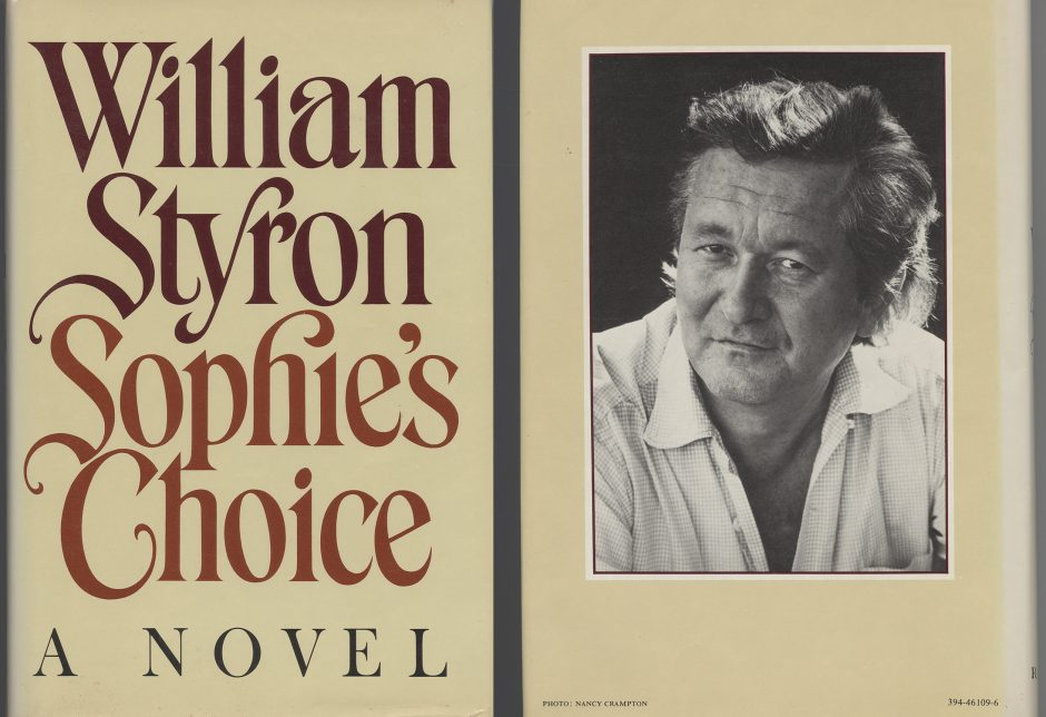 "book jacket front and back of novel ""Sophie's Choice"" by William Styron, plus black-and-white photo of author"