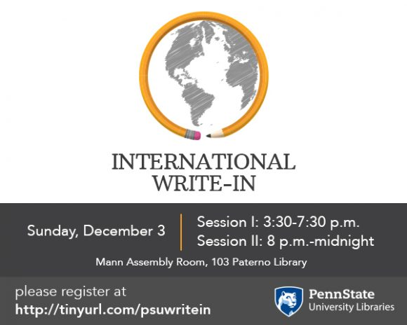 International Write-In flyer, Sunday, Dec. 3 3:30-7:30 p.m. in Mann Assembly Room, Paterno Library