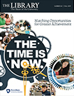 "vertical image of newsletter cover graphic of clock and gears, photos of students inside, with text ""The Time is Now: Matching Opportunities for Greater Achievement"""