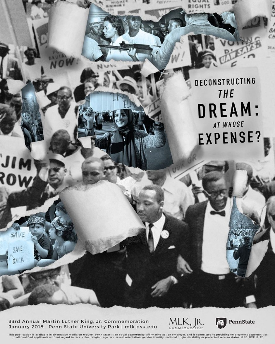 "vertical graphic, collage of black-and-white images Martin Luther King Jr. poster with text ""Deconstructing the Dream: At Whose Expense?"""