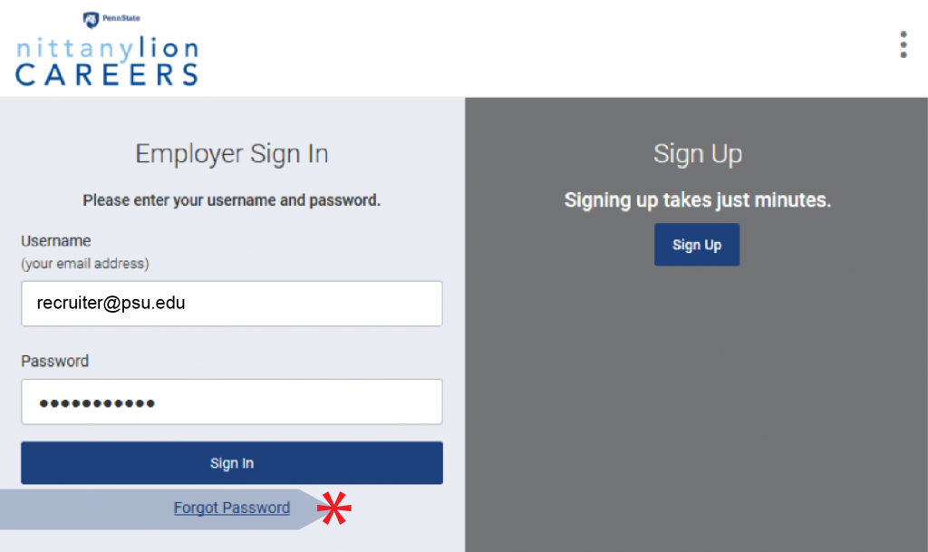 Employers who forgot their password can choose that option below the sign-in fields on the Nittany Lion Careers log-in page.