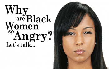 The Angry Black Woman – KEEPING CHARACTER