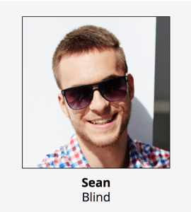 Persona of Sean our blind student