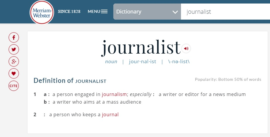 Courtesy: http://www.merriam-webster.com/dictionary/journalist