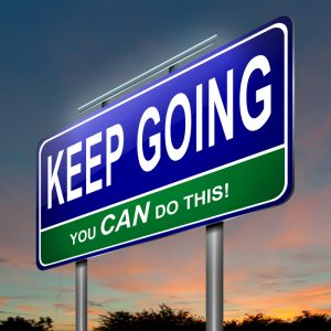 Keep Going You Can do This sign