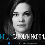 Carolyn McDonald Stand Up Poster