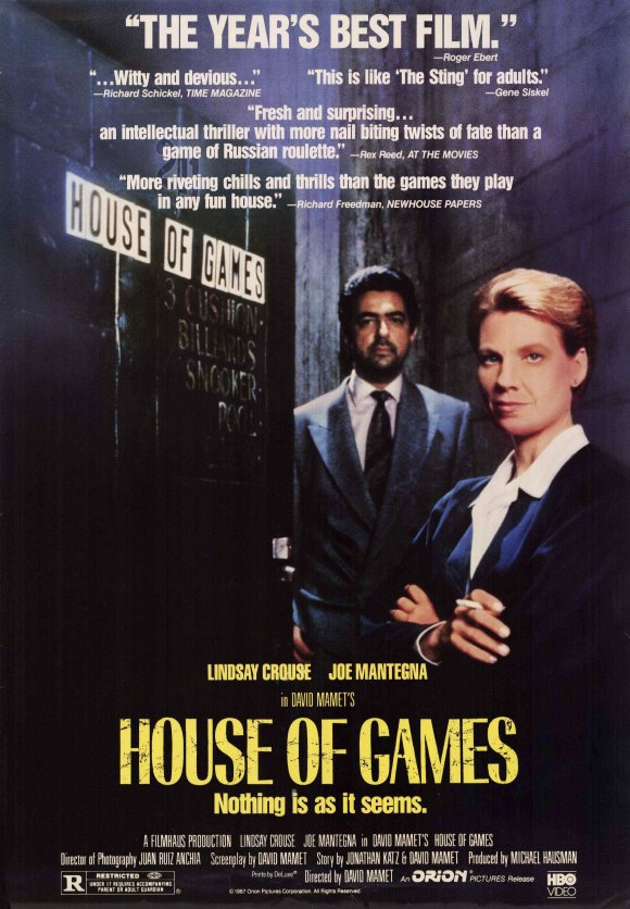 Movie poster, David Mamet's House of Games, 1987, from http://fortynotes.wordpress.com/2011/03/04/house-of-games/
