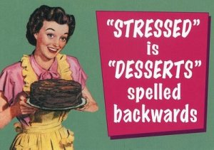 dont-get-stressed-get-dessert-uploaded-to-flickr-public-files-by-ichabodhides