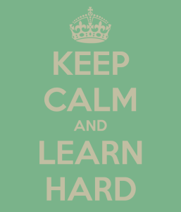 keep-calm-and-learn-hard-7
