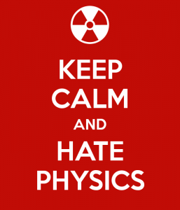 keep-calm-and-hate-physics-1