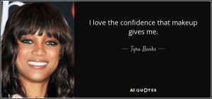 quote-i-love-the-confidence-that-makeup-gives-me-tyra-banks-1-76-36